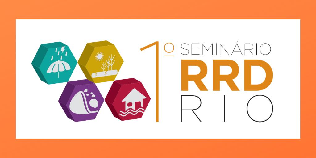 Inovação e sustentabilidade: 1º Seminário de Redução de Riscos de Desastres da Defesa Civil do Rio